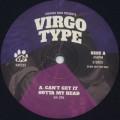 Virgo Type / Can't Get It Outta My Head