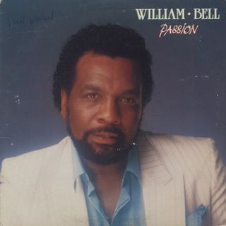 William Bell / Passion