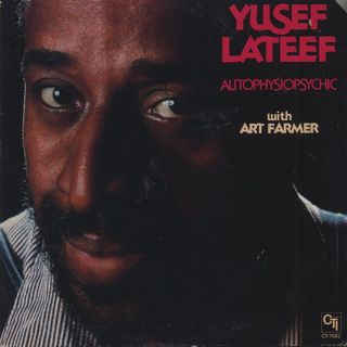 Yusef Lateef with Art Farmer / Autophysiopsychic