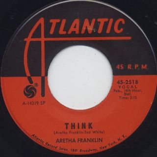 Aretha Franklin / Think c/w You Send Me front