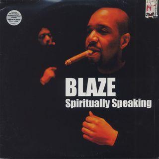 Blaze / Spiritually Speaking