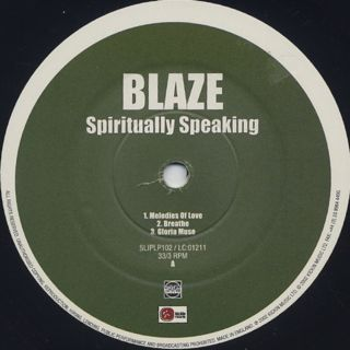 Blaze / Spiritually Speaking label