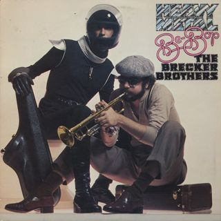 Brecker Brothers / Heavy Metal Be-Bop
