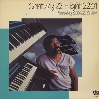 Century 22 Featuring George Shaw / Flight 2201 front