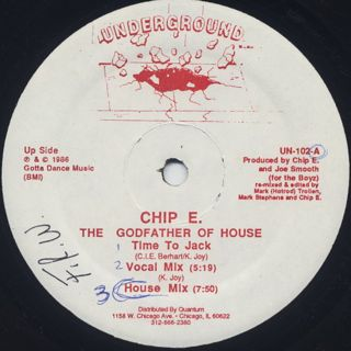 Chip E. The Godfather Of House / Time To Jack front