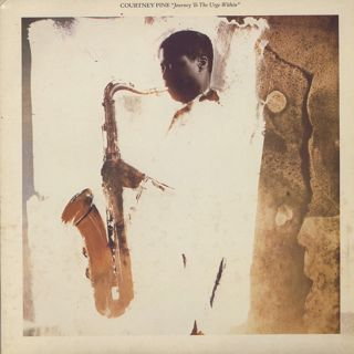 Courtney Pine / Journey To The Urge Within