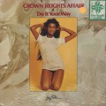 Crown Heights Affair / Do It Your Way-1
