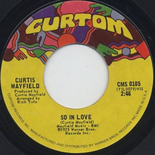 Curtis Mayfield / So In Love c/w Hard Times