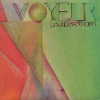 David Sanborn / Voyeur