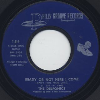Delfonics / Ready Or Not Here I Come c/w Somebody Loves You front