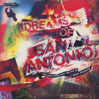 Dom Thomas / Dreams Of San Antonio