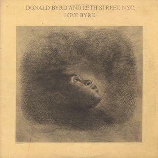 Donald Byrd and 125th Street, N.Y.C. / Love Byrd