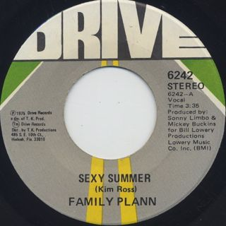 Family Plann / Sexy Summer c/w Can You Get Into The Music
