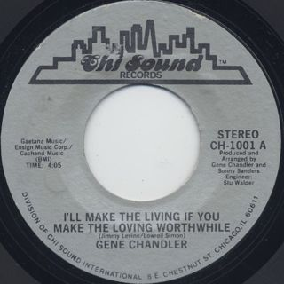 Gene Chandler /  I'll Make The Living If You Make The Loving Worthwhile
