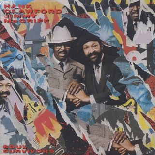 Hank Crawford / Jimmy McGriff / Soul Survivors front