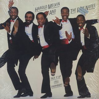 Harold Melvin And The Blue Notes / Talk It Up (Tell Everybody)