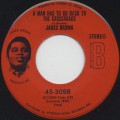 James Brown / A Man Has To Go Back To The Crossroads c/w The Drunk