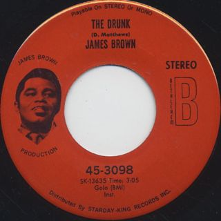 James Brown / A Man Has To Go Back To The Crossroads c/w The Drunk back
