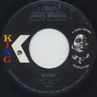 James Brown / I Cried c/w World Pt. 2