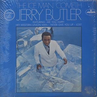 Jerry Butler / The Ice Man Cometh