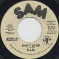 K.I.D. / Don't Stop c/w Do It Again