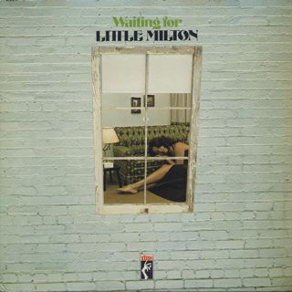 Little Milton / Waiting For Little Milton