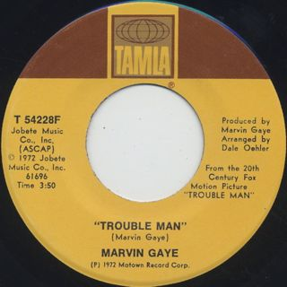 Marvin Gaye / Trouble Man c/w Don't Mess With Mr. T front