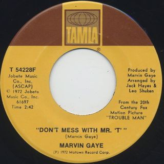Marvin Gaye / Trouble Man c/w Don't Mess With Mr. T back