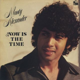 Monty Alexander / Now Is The Time