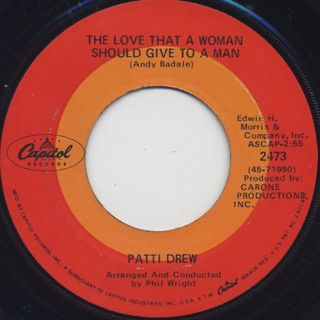 Patti Drew / The Love That A Woman Should Give To A Man