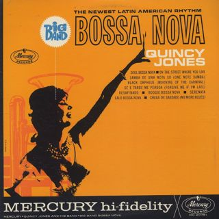 Quincy Jones / Big Band Bossa Nova