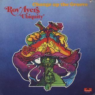 Roy Ayers Ubiquity / Change Up The Groove