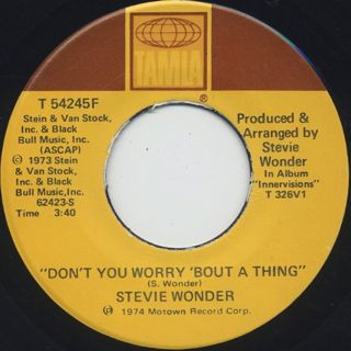 Stevie Wonder / Don't You Worry 'Bout A Thing