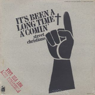 Street Christians / It's Been A Long Time A'Comin