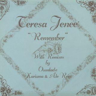 Teresa Jenee' / Remember back