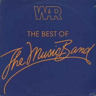 War / The Best Of The Music Band