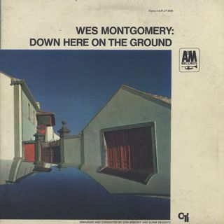 Wes Montgomery / Down Here On The Ground front
