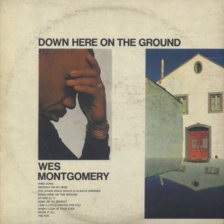 Wes Montgomery / Down Here On The Ground back