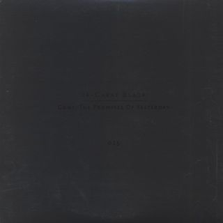 24 Carat Black / Gone: The Promises Of Yesterday back