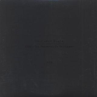 24 Carat Black / Gone: The Promises Of Yesterday back