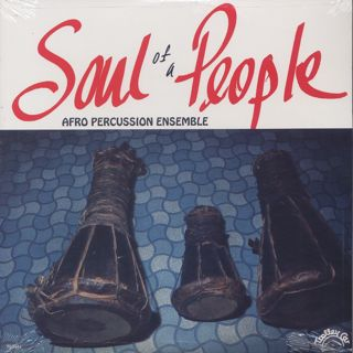 Afro Percussion Ensemble / Soul Of A People front