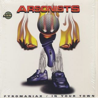 Arsonists / Pyromaniax