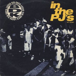 Big Daddy Kane / In The PJ's c/w Show & Prove front