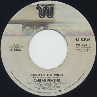 Caesar Frazier / Child Of The Wind c/w Till Another Day