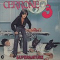 Cerrone / Cerrone 3 - Supernature