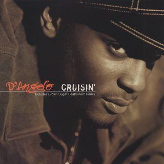 D'Angelo / Crusin'