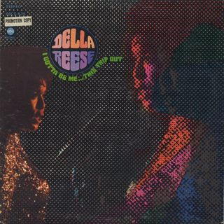 Della Reese /  I Gotta Be Me...This Trip Out