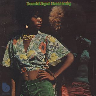 Donald Byrd / Street Lady