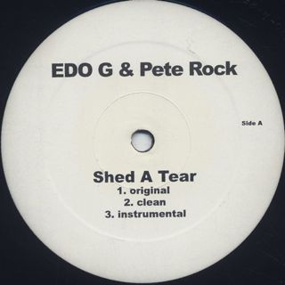 Edo G & Pete Rock / Shed A tear front