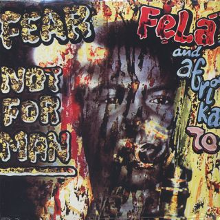 Fela And Afrika 70 / Fear Not For Man (Re)